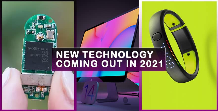 New Technology Coming Out In 2021