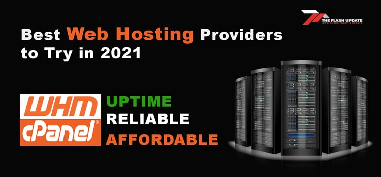 Best Web Hosting Providers to Try in 2021