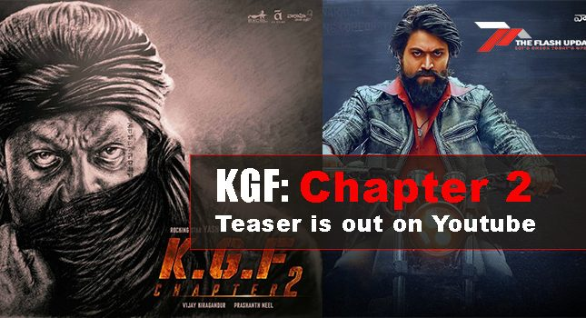 KGF: Chapter 2 Teaser is out on Youtube