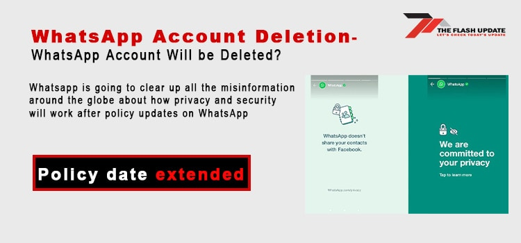 WhatsApp Account Deletion- WhatsApp Account Will be Deleted?