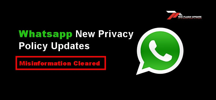 Whatsapp New Privacy Policy Updates